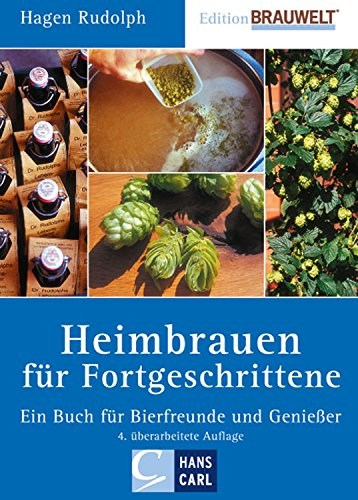 Heimbrauen für Fortgeschrittene: Ein Buch für Bierfreunde und Genießer (Edition BRAUWELT) - Bier-lagerung
