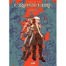 Cross Fire 07 - Ressuscite un autre jour