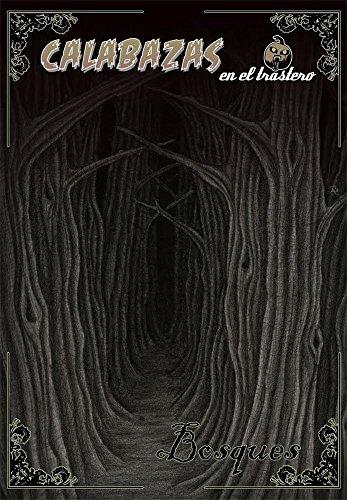 Calabazas en el Trastero: Bosques