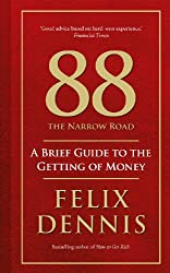 88 The Narrow Road: A Brief Guide to the Getting of Money