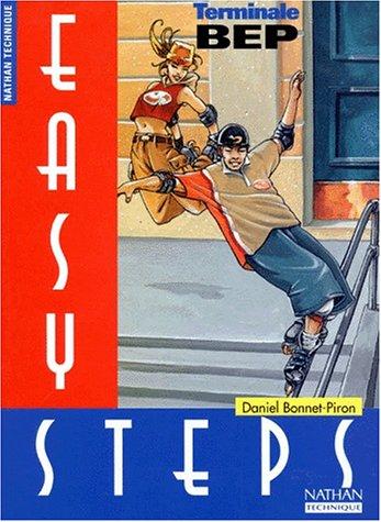 Easy steps, anglais, Terminale, BEP par Daniel Bonnet-Piron