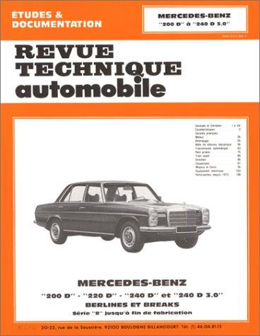 Revue technique automobile : Mercedes Benz - 200D, 220D, 240D et 240D 3.0 - Berlines et breaks