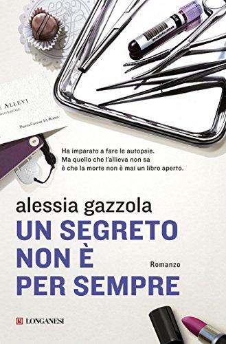Un segreto non è per sempre: La serie dell'Allieva (La Gaja scienza) (Italian Edition)