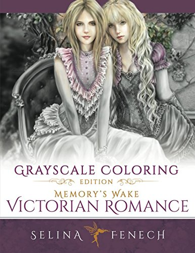 Memory's Wake Victorian Romance - Grayscale Coloring Edition (Grayscale Coloring Books by Selina, Band 5)