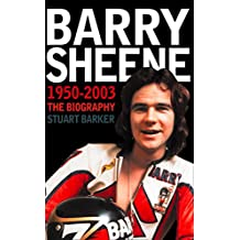 Barry Sheene 1950–2003: The Biography (Text Only)