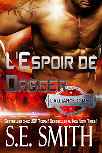 L'Espoir de Dagger: L'Alliance, Tome 3 par S.E. Smith
