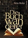 Die Buchwanderer von Britta Röder