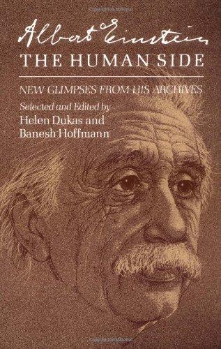 Albert Einstein, The Human Side: New Glimpses from His Archives by Albert Einstein (1981-05-01)