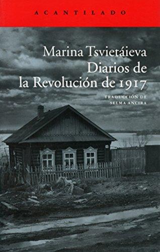 Diarios de la revolución de 1917 (El Acantilado) por Marina Tsviétaieva