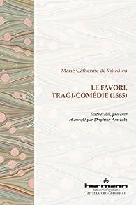 Le favori par Marie-Catherine-Hortense de Villedieu