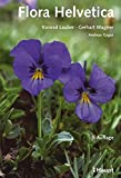 Flora Helvetica - Konrad Lauber, Gerhart Wagner, Andreas Gygax