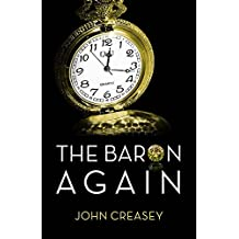 The Baron Again by John Creasey (2014-01-11)