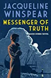 Messenger of Truth (Maisie Dobbs Mysteries Series Book 4) by Jacqueline Winspear