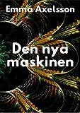 Den nya maskinen (Swedish Edition)