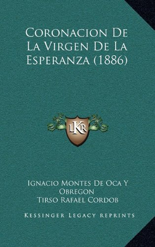 Coronacion de La Virgen de La Esperanza (1886)