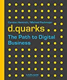 d.quarks - The Path to Digital Business (English Edition)