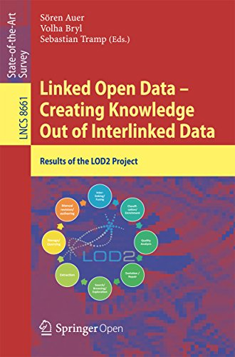 Linked Open Data -- Creating Knowledge Out of Interlinked Data: Results of the LOD2 Project (Lecture Notes in Computer Science)