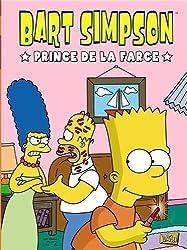 Bart Simpson. Tome 1 : Prince de la farce de Groening. Matt (2011) Album