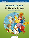 Rund um das Jahr: All Through the Year / Kinderbuch Deutsch-Englisch