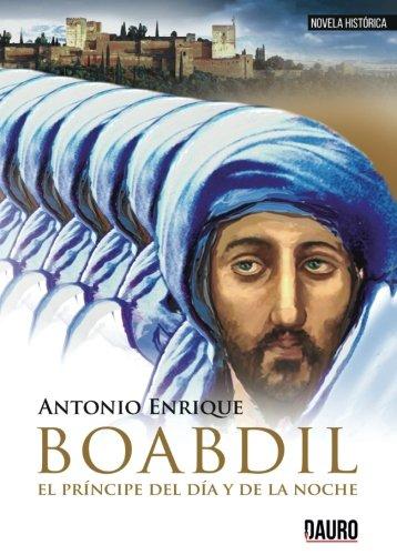 Boabdil, el príncipe del día y de la noche (Narrativa)