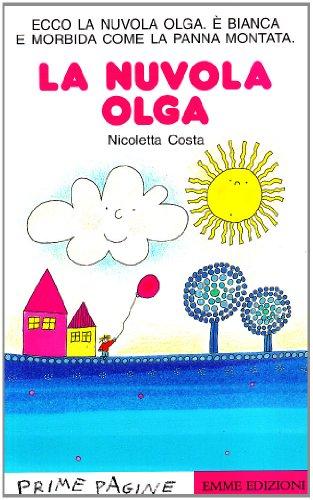 La nuvola Olga. Ediz. illustrata (Prime pagine)