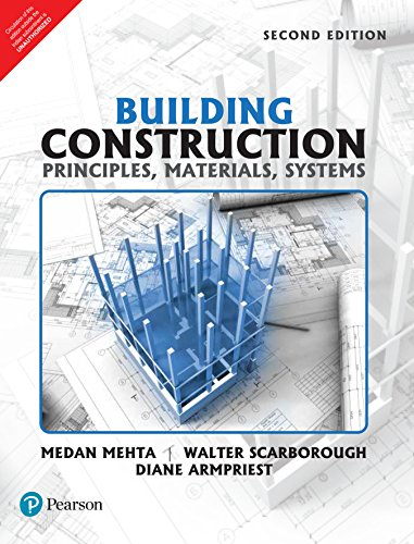 Building Construction 2e: Principles, Materials and Systems