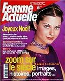 Telecharger Livres FEMME ACTUELLE No 795 du 20 12 1999 RECEVOIR AVEC UN MENU DE FETE RAFFINE COMPRENDRE POURQUOI ET COMMENT ON FAIT DES CADEAUX OFFRIR LES PARFUMS CELEBRES LE SIECLE IMAGES HISTOIRES PORTRAITS (PDF,EPUB,MOBI) gratuits en Francaise