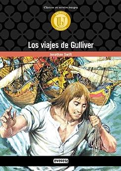 Los viajes de Gulliver (Biblioteca universal. Clásicos en versión integra) de [Jonathan, Swift]