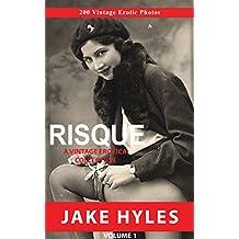 Risque: A Vintage Erotica Collection (Volume 6) (English Edition)