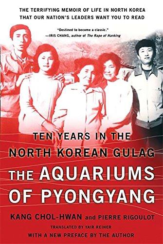 The Aquariums of Pyongyang: Ten Years in the North Korean Gulag por Chol-hwan Kang