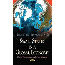 [(Small States in a Global Economy : Crisis, Cooperation & Contributions)] [By (author) Hilmar Hilmarsson] published on (December, 2014)