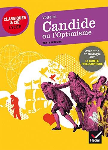 Candide: suivi d'une anthologie sur le conte philosophique par Voltaire