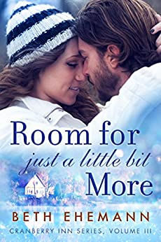 Room for Just a Little Bit More: A Novella (Cranberry Inn Book 3) (English Edition)