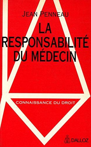 La responsabilit du mdecin / Penneau, Jean / Rf: 24783
