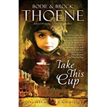 Take This Cup (Jerusalem Chronicles)