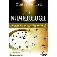 La numérologie - Les prévisions de vos cycles personnels