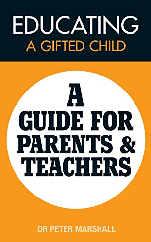 Educating a Gifted child: A Guide for Parents & Teachers (English Edition)