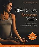 Gravidanza benessere yoga. Ediz. illustrata. Con DVD