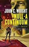 Null-A Continuum: Continuing A. E. Van Vogt's The World of Null-A