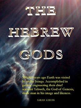 The Hebrew Gods (English Edition) par [Gihon, Sarah]