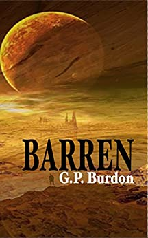 Barren: Book 1 of the Barren Trilogy by [BURDON, G.P.]