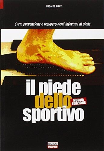 il-piede-dello-sportivo-cura-prevenzione-e-recupero-degli-infortuni-al-piede