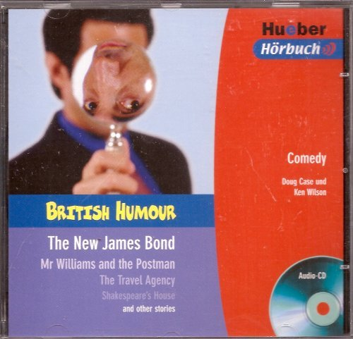 British Humour. The New James Bond other stories. Audio-CD.