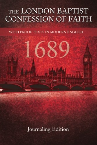 The London Baptist Confession of Faith - 1689: Journaling Edition - Red Cover por Greg Thornberg