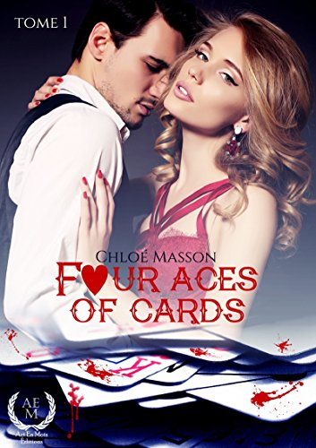 Four Aces Of Cards: Tome 1