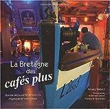 La Bretagne des cafes plus...