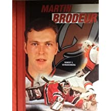 Martin Brodeur (Ice Hockey Legends) by Robert E. Schnakenberg (1999-02-02)