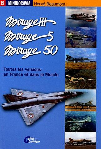 les-mirage-iii-mirage-5-et-mirage-50-en-france-et-dans-le-monde