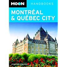 Moon Montréal and Québec City (Moon Handbooks)