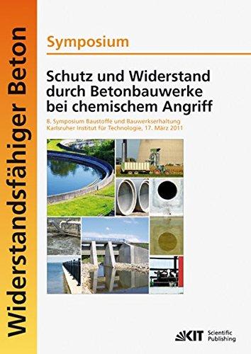 Lauge Kit (Schutz und Widerstand durch Betonbauwerke bei Chemischem Angriff : 8. Symposium Baustoffe und Bauwerkserhaltung, Karlsruher Institut für Technologie (KIT); 17. März 2011)